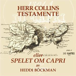 Herr Collins testamente (e-bok) av Heddi Böckma