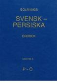 Golrangs svensk-persiska ordbok, volym 3, P - Ö