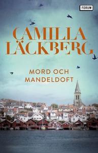 Mord och mandeldoft (e-bok) av Camilla Läckberg