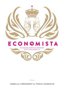 Economista : Ta makten över din ekonomi och få