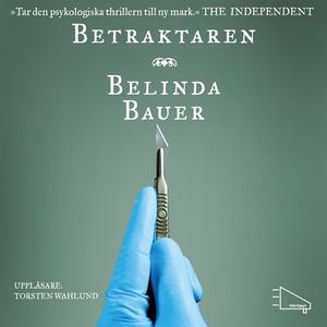 Betraktaren (ljudbok) av Belinda Bauer