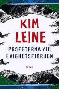 Profeterna vid Evighetsfjorden (e-bok) av Kim L