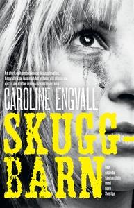 Skuggbarn (e-bok) av Caroline Engvall