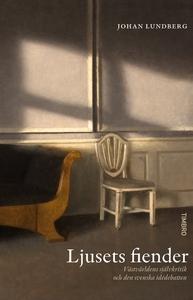 Ljusets fiender (e-bok) av Johan Lundberg