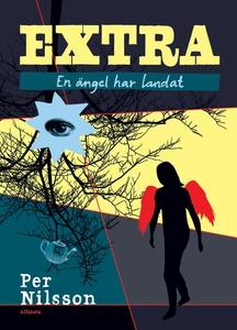 Extra. En ängel har landat (e-bok) av Per Nilss