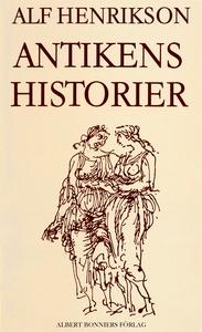 Antikens historier (e-bok) av Alf Henrikson