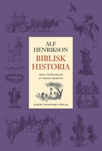 Biblisk historia (e-bok) av Alf Henrikson