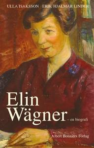 Elin Wägner (e-bok) av Ulla Isaksson, Erik Hjal