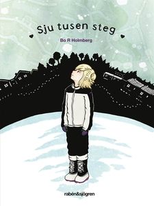 Sju tusen steg (e-bok) av Bo R Holmberg
