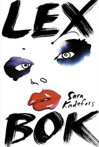 Lex bok (e-bok) av Sara Kadefors