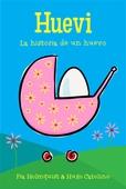 Huevi - La historia de un huevo