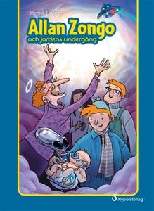 Allan Zongo och jordens undergång (e-bok) av He