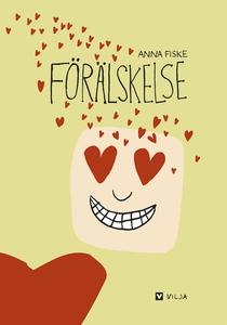 Förälskelse (e-bok) av Anna Fiske