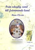 Från oduglig sand till främmande land