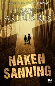 Naken sanning (e-bok) av Elisabeth Akteus Rex