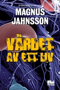 Värdet av ett liv (e-bok) av Magnus Jahnsson