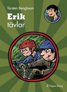 Erik tävlar (e-bok) av Torsten Bengtsson