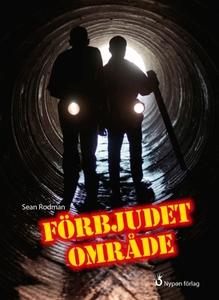 Förbjudet området (e-bok) av Sean Rodman