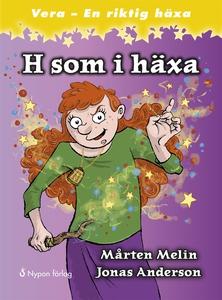 H som i häxa (e-bok) av Mårten Melin
