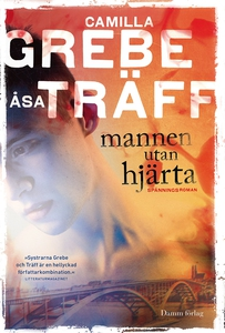 Mannen utan hjärta (e-bok) av Camilla Grebe, Ås