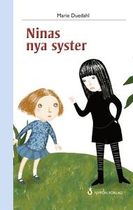 Ninas nya syster (e-bok) av Marie Duedahl