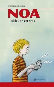 Noa skickar ett sms (e-bok) av Kirsten Ahlburg