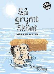 Så grymt skönt (e-bok) av Mårten Melin