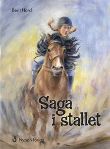 Saga i stallet (e-bok) av Berit Härd
