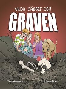 Vilda gänget och graven (e-bok) av Torsten Beng