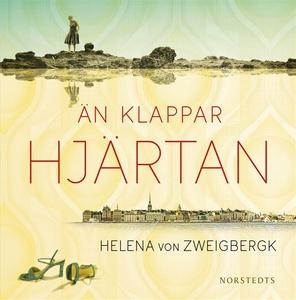 Än klappar hjärtan (ljudbok) av Helena von Zwei