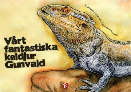 Vårt fantastiska keldjur Gunvald (e-bok) av Mat