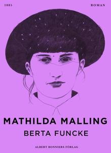 Berta Funcke (e-bok) av Kleve Stella, Mathilda