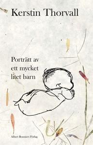 Porträtt av ett mycket litet barn (e-bok) av Ke