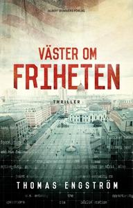 Väster om friheten (e-bok) av Thomas Engström