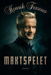 Maktspelet (e-bok) av Henrik Fexeus