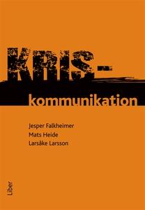 Kriskommunikation (e-bok) av Mats Heide, Larsåk