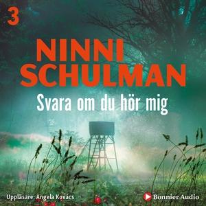 Svara om du hör mig (ljudbok) av Ninni Schulman