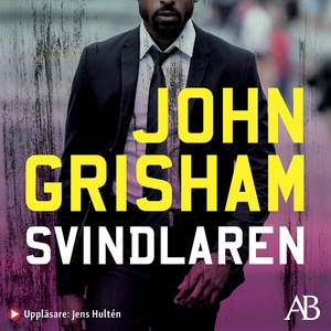 Svindlaren (ljudbok) av John Grisham
