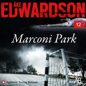 Marconi Park (ljudbok) av Åke Edwardson