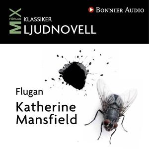 Flugan (ljudbok) av Katherine Mansfield