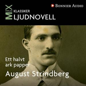Ett halvt ark papper (ljudbok) av August Strind
