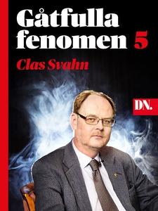 Gåtfulla fenomen Del 5 (e-bok) av Clas Svahn