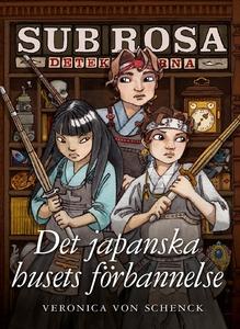 Det japanska husets förbannelse - (Sub Rosa-det