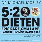 5:2-dieten - friskare, smalare, längre liv med halvfasta