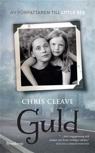 Guld (e-bok) av Chris Cleave