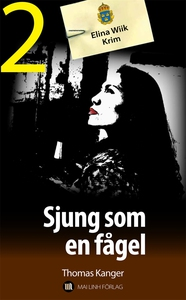 Sjung som en fågel (e-bok) av Thomas Kanger