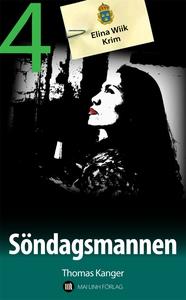 Söndagsmannen (e-bok) av Thomas Kanger