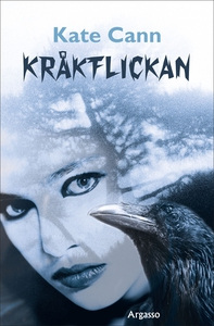 Kråkflickan (e-bok) av Kate Cann