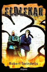 Eldlekar (e-bok) av Robert Swindells