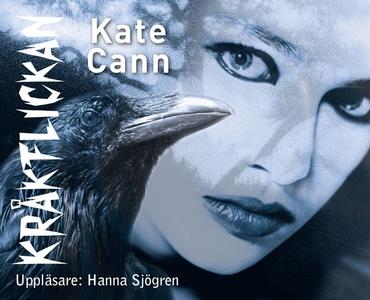 Kråkflickan (ljudbok) av Kate Cann